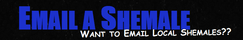 Email a Shemale