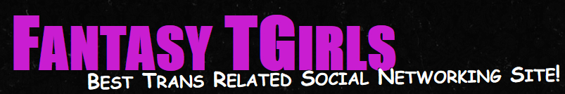 TGirl Social Networking Site